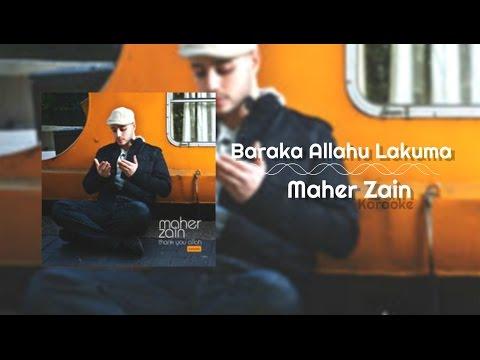 Maher Zain - Baraka Allahu Lakuma | Karaoke
