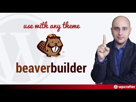 Themes For Beaver Builder - Make Any WordPress Theme Compatible