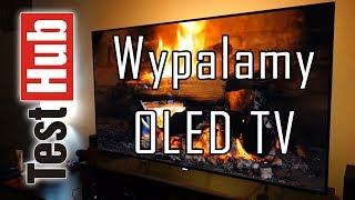 Wypalamy OLED TV przez 6 miesięcy - Philips 55POS9002