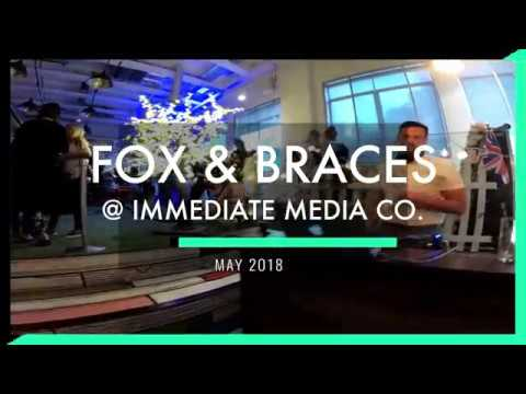 Fox and Braces @ Immediate Media Summer Party - May 2018