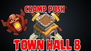 Clash Of Clans - ZERO TO CHAMPS!!! (Pushing TH 8 ep# 8)