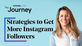 4 Strategies to Get More Instagram Followers