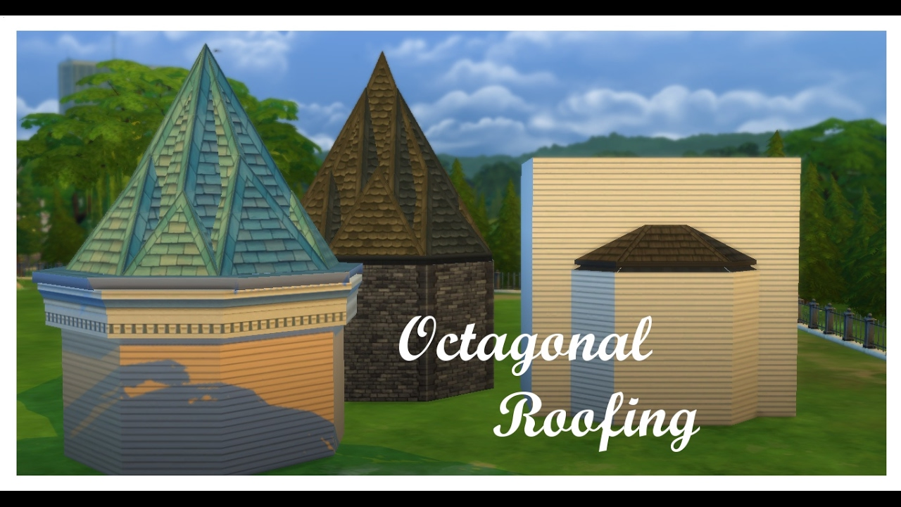 The Sims 4 How To Octagonal Roofing Youtube