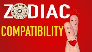 How To Tell Which Zodiac Signs You Are Most Compatible With Ep.42