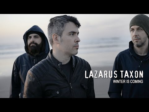 Lazarus Taxon - Winter Is Coming (Official Music Video)