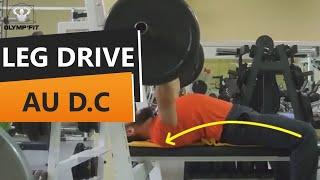 LEG DRIVE - Rôle des jambes au Développé Couché Powerlifter ou force athlétique, powerlifting