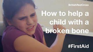 Children First Aid: Broken Bone