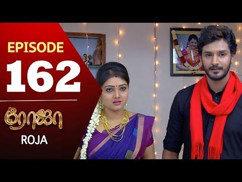 ROJA Serial | Episode 162 | Priyanka | SibbuSuryan | SunTV Serial |Saregama TVShows