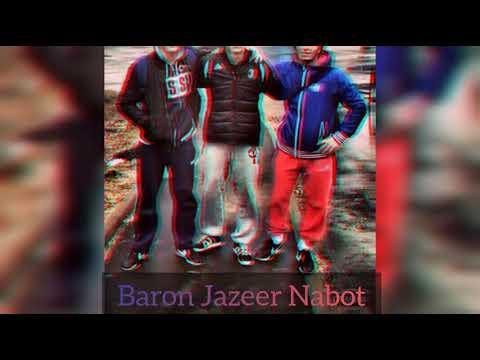 Baron & Jazeer & Nabot - Пахши Мустаким