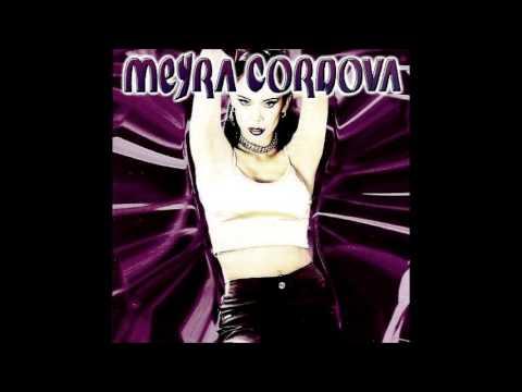 Meyra Cordova - Vivir intensamente