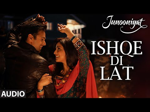Ishqe Di Lat Full Song (AUDIO) |...