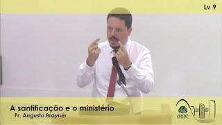 Lv 9 - A santificação e o ministério
