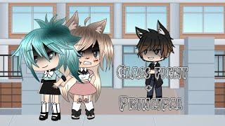 Class fight + Principal || K-12 ||GLMV|| Gacha life music video