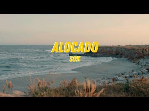 ALOCADO - Sok (Prod. Mugiwara, Film by Nicolás Truchi)