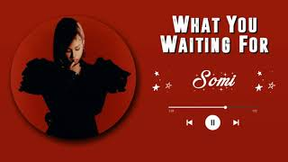 SOMI - WHAT YOU WAITING FOR (RINGTONE) #3 (INTRO) | DOWNLOAD 👇