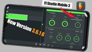 Fl Studio Mobile New Updates 3.6.1 || Fl Studio Mobile New version 3.6.1 || Fl Studio Mobile 3