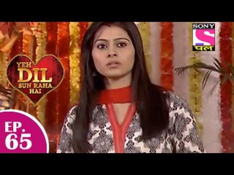 Yeh Dil Sun Raha Hai - यह दिल सुन रहा है - Episode 65 - 5th January 2015