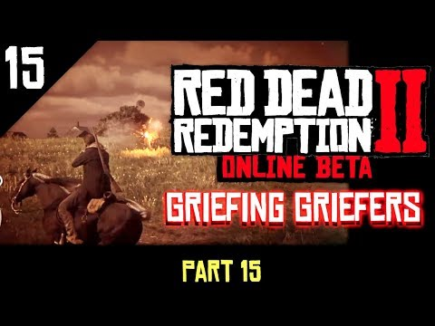 Red Dead Redemption 2 Online - Griefing Griefers Part 15