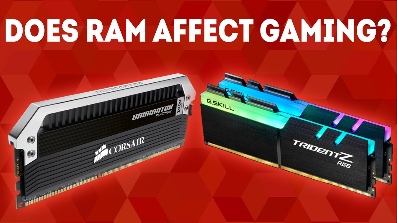 How Much Does Ram Affect Gaming In 2020 Simple Guide Youtube