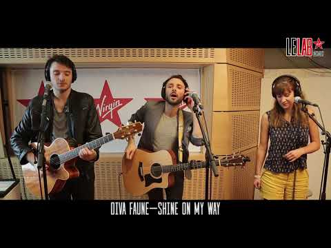 DIVA FAUNE - SHINE ON MY WAY Le Lab Virgin Radio