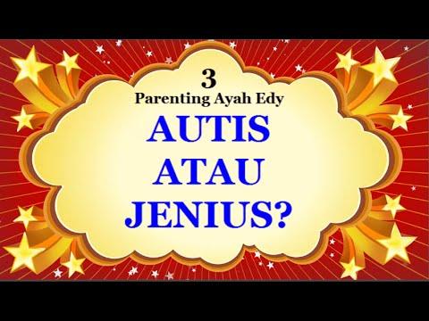 ayah-edy-parenting---anak-hiperaktif-/-autis-atau-otak-kanan-yang-cerdas---bag-3-(audio-only)