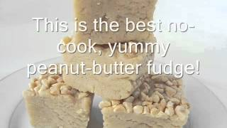 Best Ever No Cook Peanut Butter Fudge