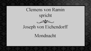 """Joseph von Eichendorff """"Mondnacht"""" IV"""