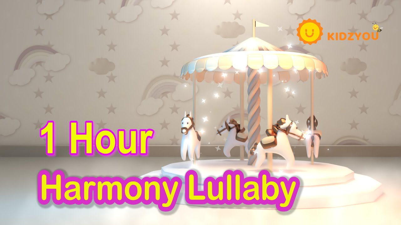 Harmony Lullaby 1 hr 🔔Super relaxing & calm music ♥ Carousel Music🔔 Lullaby for Babies to Sleep ♫ 48