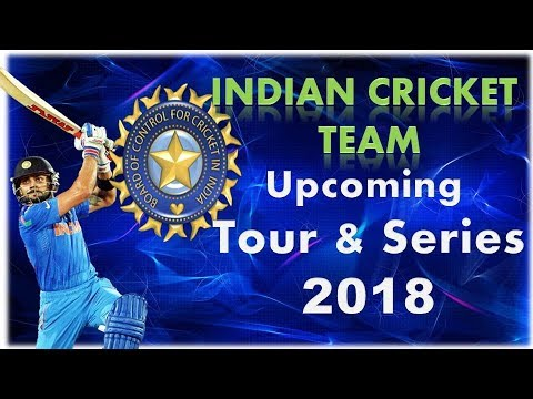indian cricket team Upcoming schedule 2018 |cricket schedule 2018 |indian cricket team series 2018