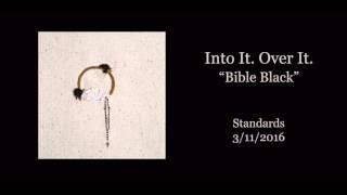 "Video Into It. Over It. - ""Bible Black"" (Official Audio) download MP3, 3GP, MP4, WEBM, AVI, FLV Januari 2018"
