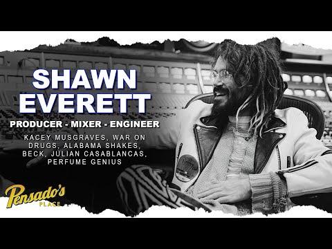 Alabama Shakes Producer / Mixer / Engineer, Shawn Everett – Pensado's Place #452