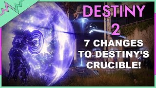 7 Changes to Destiny's Crucible You May Have Missed | Destiny 2 Gameplay