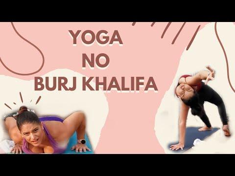 YOGA NO BURJ KAHLIFA | YOGA AT BURJ KHALIFA