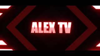 Новейшее интро для моего канала Alex TV