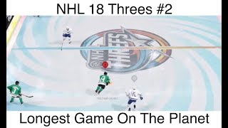 NHL 18 Threes #2 Longest Game On The Planet
