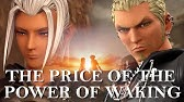 The Price of the Power of Waking - Kingdom Hearts 3 ReMind