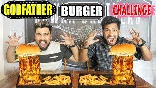 MASSIVE GODFATHER BURGER EATING CHALLENGE | BIGGEST BURGER IN INDIA |Food Challenge in India(Ep-142)