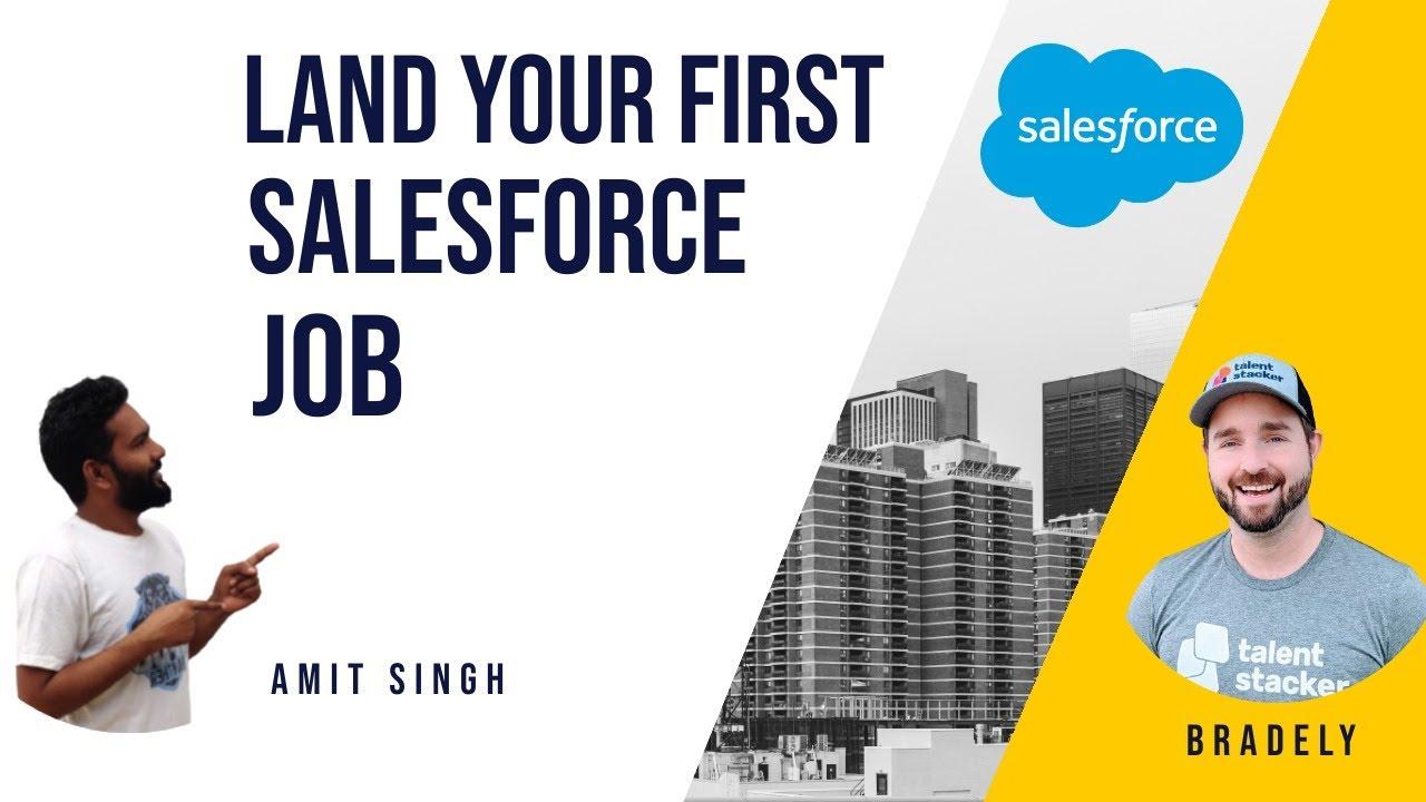 Landing Your First #Salesforce Job   SFDCPanther    Bradley Rice   AMIT SINGH