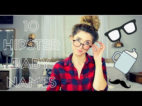 HIPSTER BABY NAMES/ 10 UNIQUE AND INTERESTING BABY NAMES