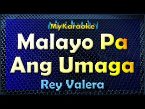 Malayo Pa Ang Umaga - Karaoke version in...