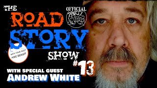 The Party Hog Road Story Show #13 with Andrew White