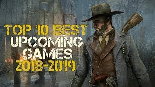 TOP 10 BEST UPCOMING VIDEO GAME [2018-2019] TRAILERS!