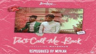 🔥🔥Joeboy - Don't Call Me Back (feat. Mayorkun) INSTRUMENTAL REMAKE BY MYKAH