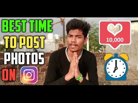 Best Time To Post On Instagram For More LiKES & FOLLOWERS   Best Time To Upload Photos On Instagram