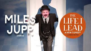 The Life I Lead - Wyndham's Theatre