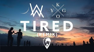 Alan Walker ft. Gavin James - Tired (Kygo Remix) [Lyric ]