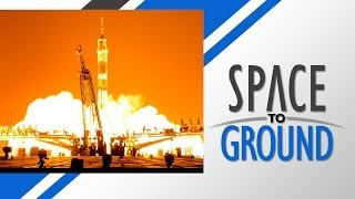 Space to Ground: New Crew Boards ISS: May 30, 2014