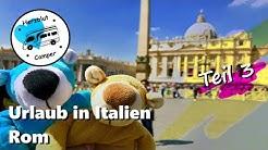 Mit dem Wohnmobil in Italien - Rom