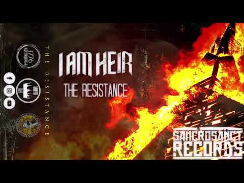 I AM HEIR - The Resistance [OFFICIAL AUDIO STREAM] Mp3