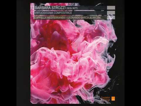 Barbara Strozzi - Cappella Mediterranea [FULL ALBUM]